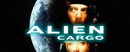 Alien Cargo – Film Completo 1999