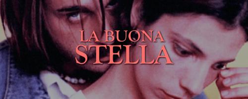La Buona Stella – Film Completo